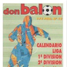 Coleccionismo deportivo: SUPER LOTE 6 CALENDARIOS LIGA DON BALON / IMPECABLES - ABRIR PARA VER LOS NÚMEROS. Lote 33488012