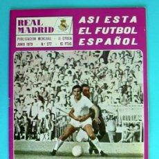 Coleccionismo deportivo: REAL MADRID -BOLETIN MENSUAL 277 -JUNIO 1973 -CON POSTER DE PANIAGUA, VER DENTRO. Lote 33521336