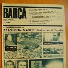 Coleccionismo deportivo: BARÇA Nº 646- 3 ABRIL 1968- BARCELONA-MADRID-DON PABLO PORTA-PRESIDENTE DEL BARCELONA SR. CARRERAS.. Lote 34100329