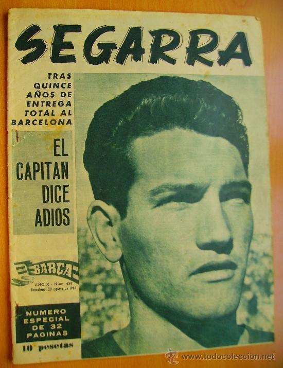 BARÇA Nº458- 29 AGOSTO 1964- NÚMERO ESPECIAL DEDICADO A JUAN SEGARRA- (Coleccionismo Deportivo - Revistas y Periódicos - otros Fútbol)