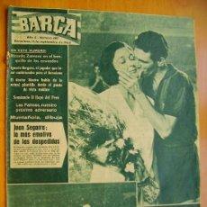 Coleccionismo deportivo: BARÇA Nº460- 11 SEPTIEMBRE 1964- DESPEDIDA DE JUAN SEGARRA. Lote 34100459