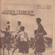 Coleccionismo deportivo: REVISTA DEPORTIVA AIRE LIBRE Nº 18 9-7-1923. Lote 34183637