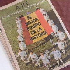 Coleccionismo deportivo: LOTE DE 8 REVISTAS DEL ABC EL REAL MADRID CAMPEON DE EUROPA VER FOTOS SON LAS MISMAS. Lote 35588057