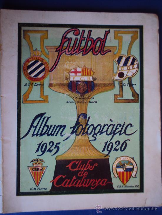 (F-220)ALBUM FOTOGRAFIC DE FUTBOL 1925-1926 CLUBS DE CATALUNYA (Coleccionismo Deportivo - Revistas y Periódicos - otros Fútbol)
