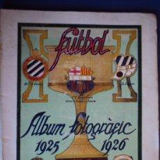 Coleccionismo deportivo: (F-220)ALBUM FOTOGRAFIC DE FUTBOL 1925-1926 CLUBS DE CATALUNYA. Lote 35610704