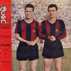 Coleccionismo deportivo: REVISTA DEPORTIVA - DICEN... - Nº 167 - TEJADA Y MANCHON - BARÇA / FC BARCELONA - AÑO 1955 - JEM. Lote 42590590