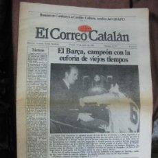 Coleccionismo deportivo: LA COPA DEL REY. 19 JUNIO 1981. F.C.BARCELONA. BARÇA CAMPEÓN. EL CORREO CATALÁN.. Lote 36142287