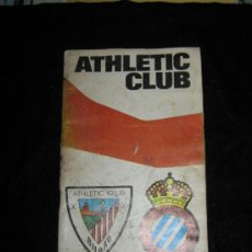 Coleccionismo deportivo: REVISTA PROGRAMA ATHLETIC CLUB - 10 DE NOVIEMBRE 1974 - ATHLETIC CLUB R.C.D. ESPAÑOL - ADICIONALES. Lote 36316184