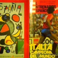 Coleccionismo deportivo: REVISTA EL ENTRENADOR ESPAÑOL FUTBOL Nº 13 1982 MUNDIAL ESPAÑA RESUMEN. Lote 51335498