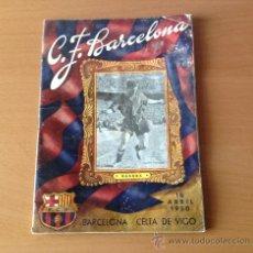 Coleccionismo deportivo: BOLETIN C.F. BARCELONA BASORA BARCELONA -CELTA DE VIGO 16/4/1950. Lote 36526880