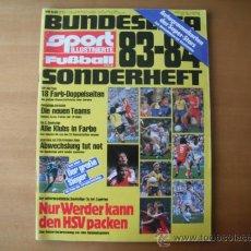 Coleccionismo deportivo: GUIA SPORT FUTBALL.BUNDESLIGA 83/84. VER FOTOS ADICIONALES.. Lote 36661499