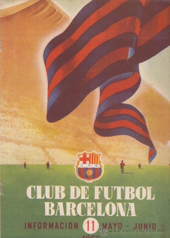 INFORMACIÓN 11 CLUB DE FUTBOL BARCELONA DE MAYO-JUNIO DE 1955 (RADIO IBERIA) (Coleccionismo Deportivo - Revistas y Periódicos - otros Fútbol)