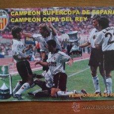Coleccionismo deportivo: VALENCIA CAMPEON SUPER COPA DE ESPAÑA Y COPA DEL REY 98-99. Lote 36810837