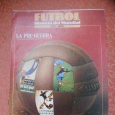 Coleccionismo deportivo: FUTBOL -HISTORIA DEL MUNDIAL 1930-1990 -SUPLEMENTO SEMANAL FASCICULOS COLECCIONABLES Nº 2 . Lote 37045770