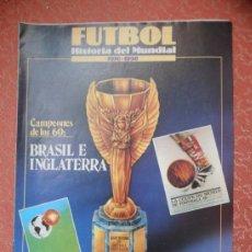 Coleccionismo deportivo: FUTBOL HISTORIA DEL MUNDIAL- SUPLEMENTO SEMANAL - FASCICULOS COLECCIONABLES Nº 4. Lote 37045847