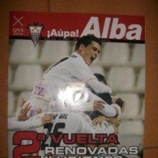 Coleccionismo deportivo: REVISTA AUPA ALBA - Nº 250 - POSTER BELENCOSO - ALBACETE BALOMPIE. Lote 37056289
