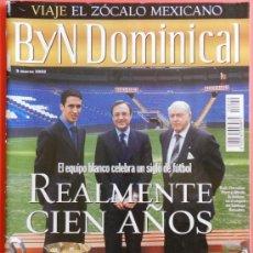 Coleccionismo deportivo: REVISTA BLANCO Y NEGRO DOMINICAL 2002 - ESPECIAL CENTENARIO REAL MADRID - 100 AÑOS BYN - . Lote 37086708