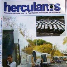 Coleccionismo deportivo: FÚTBOL-REVISTA HERCULANOS-HÉRCULES DE ALICANTE-ABRIL 2009-40 PAG TAMAÑO FOLIO-VER FOTOS. Lote 37166418