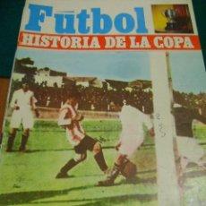 Coleccionismo deportivo: FÚTBOL HISTORIA DE LA COPA Nº 4, 1917-1919 (DEL SOL). Lote 37143314