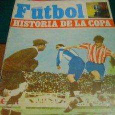Coleccionismo deportivo: FÚTBOL HISTORIA DE LA COPA Nº 8, 1926 (EIZAGUIRRE). Lote 37143388