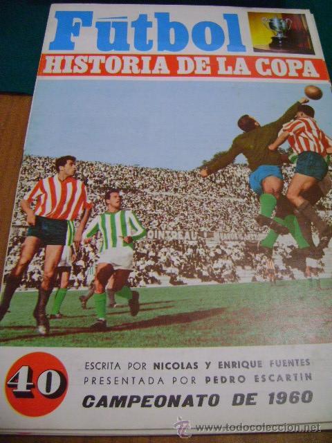 FÚTBOL HISTORIA DE LA COPA Nº 40, 1960 (PUCHADES) (Coleccionismo Deportivo - Revistas y Periódicos - otros Fútbol)