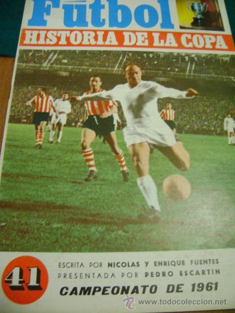 FÚTBOL HISTORIA DE LA COPA Nº 41, 1961 (BIOSCA) (Coleccionismo Deportivo - Revistas y Periódicos - otros Fútbol)
