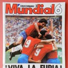 Coleccionismo deportivo: EXTRA DIARIO 16 MUNDIAL MEJICO 86 - REVISTA COPA MUNDO MEXICO 1986 SELECCION ESPAÑOLA FURIA - . Lote 37310137
