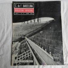 Coleccionismo deportivo: BOLETÍN OFICIAL DEL F.C.B. AÑO II. Nº 14. ABRIL 1963.. Lote 37445262
