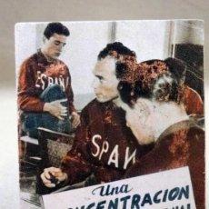 Coleccionismo deportivo: LIBRILLO- UNA CONCENTRACION DEL EQUIPO NACIONAL. SELECCION. EDITORIAL DEPORTIVA FHER. Nº 47. Lote 37565285
