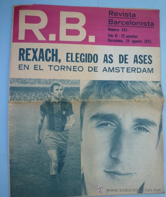 REVISTA BARCELONISTA 542 AGOSTO 1975 (Coleccionismo Deportivo - Revistas y Periódicos - otros Fútbol)