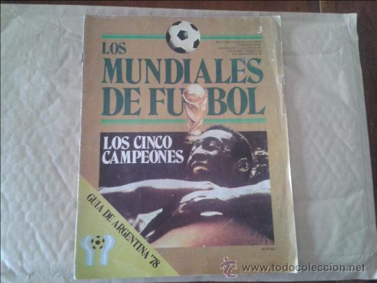 REVISTA LOS MUNDIALES DE FUTBOL. GUÍA DE ARGENTINA '78 Nº 3 - 1978 (Coleccionismo Deportivo - Revistas y Periódicos - otros Fútbol)