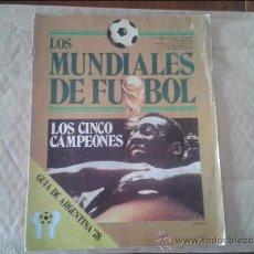 Coleccionismo deportivo: REVISTA LOS MUNDIALES DE FUTBOL. GUÍA DE ARGENTINA '78 Nº 3 - 1978. Lote 37756253