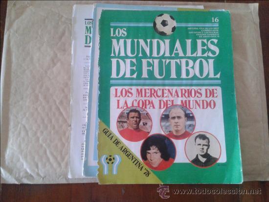 REVISTA LOS MUNDIALES DE FUTBOL. GUÍA DE ARGENTINA '78 Nº 16 - 1978 (Coleccionismo Deportivo - Revistas y Periódicos - otros Fútbol)