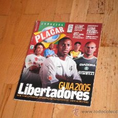 Coleccionismo deportivo: PLACAR. ESPECIAL GUIA LIBERTADORES 2005.. Lote 37781425