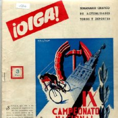Collezionismo sportivo: REVISTA ¡OIGA! Nº 134 - 23 OCTUBRE 1956. Lote 37857583