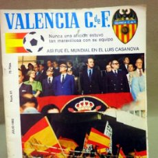 Coleccionismo deportivo: REVISTA DE FUTBOL, VALENCIA CF, ASI FUE EL MUNDIAL EN EL LUIS CASANOVAS, JULIO 1982, Nº 61. Lote 38201786