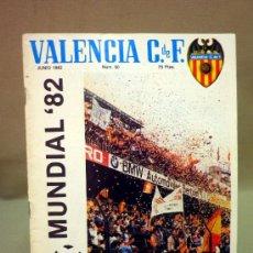 Coleccionismo deportivo: REVISTA DE FUTBOL, VALENCIA CF, MUNDIAL 82, JUNIO 1982, Nº 60, POSTER CENTRAL SELECCION. Lote 38201812