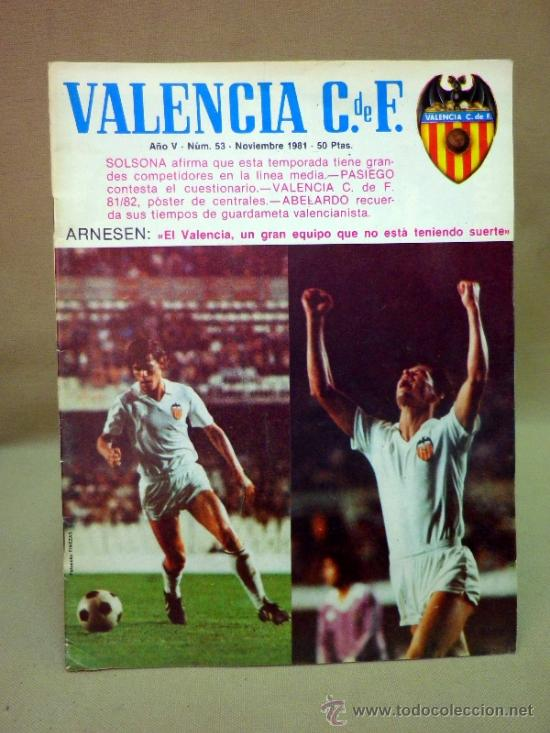 REVISTA DE FUTBOL, VALENCIA CF, Nº 53, NOVIEMBRE DE 1981, POSTER CENTRAL VALENCIA CF (Coleccionismo Deportivo - Revistas y Periódicos - otros Fútbol)