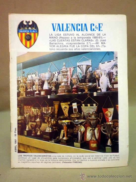REVISTA DE FUTBOL, VALENCIA CF, Nº 46, ABRIL DE 1981, TROFEOS, REPASO DE LA TEMPORADA (Coleccionismo Deportivo - Revistas y Periódicos - otros Fútbol)