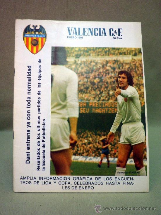 REVISTA DE FUTBOL, VALENCIA CF, Nº 43, ENERO DE 1981, INFORMACION DE LIGA Y COPA (Coleccionismo Deportivo - Revistas y Periódicos - otros Fútbol)