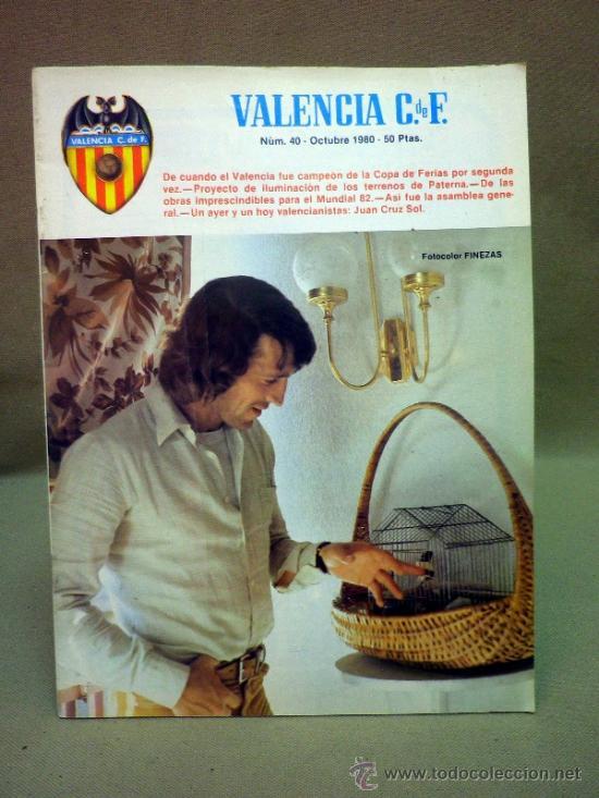 REVISTA DE FUTBOL, VALENCIA CF, Nº 40, OCTUBRE DE 1980, OBRAS PARA EL MUNDIAL 82 (Coleccionismo Deportivo - Revistas y Periódicos - otros Fútbol)