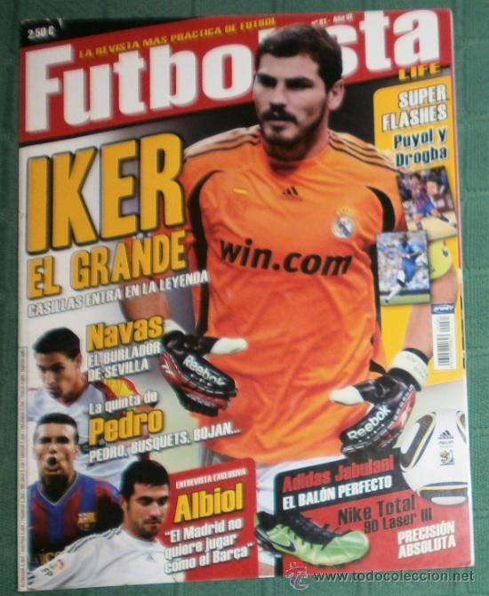REVISTA FUTBOLISTA Nº 81 AÑO VI - IKER, EL GRANDE Y ....MUCHO MÁS (Coleccionismo Deportivo - Revistas y Periódicos - otros Fútbol)