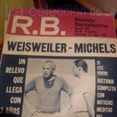 Coleccionismo deportivo: R.B. REVISTA BARCELONISTA Nº 530 - 27 MAYO 1975. Lote 38460786