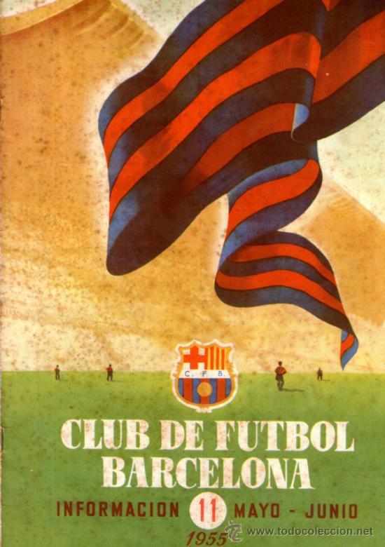 ANTIGUA REVISTA , CLUB DE FUTBOL BARCELONA Nº 11 MAYO - JUNIO 1955 (Coleccionismo Deportivo - Revistas y Periódicos - otros Fútbol)