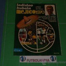 Coleccionismo deportivo: REVISTA DE FUTBOL KUBALA Y MEXICO 70 AÑO 1970. Lote 120032383