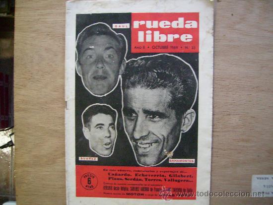 RUEDA LIBRE Nº 33-1959.TRAS LAS DECLARACIONES DE LOUISON BOBET-LOS ACUERDOS DE LA U.C.I. (Coleccionismo Deportivo - Revistas y Periódicos - otros Fútbol)