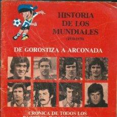 Coleccionismo deportivo: HISTORIA DE LOS MUNDIALES, 1930-1978, LOS VASCOS EN LA SELECCIÓN, EXTRA DE KIROLAK. Lote 39039775