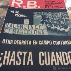 Collectionnisme sportif: R.B.-REV.BARCELONISTA Nº:517(25-2-1975)- VALENCIA 1 BARÇA 0-FOTOS. Lote 46566244