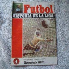 Coleccionismo deportivo: HISTORIA DE LA LIGA N 4 CAMPEON R.MADRID. Lote 39673683