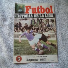 Coleccionismo deportivo: HISTORIA DE LA LIGA N 5 CAMPEON R.MADRID. Lote 39673705